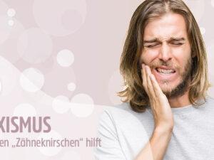 """Bruxismus: Was gegen """"Zähneknirschen"""" hilft"""