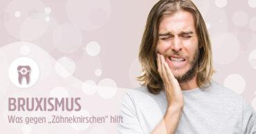 Bruxismus, Zähneknirschen -Zahnarzt Frankfurt
